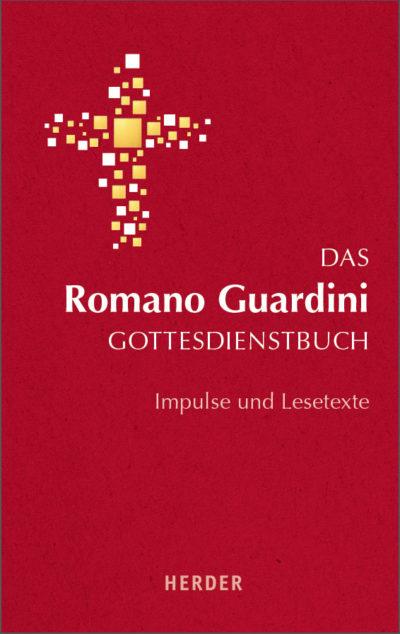 Das Romano Guardini Gottesdienstbuch