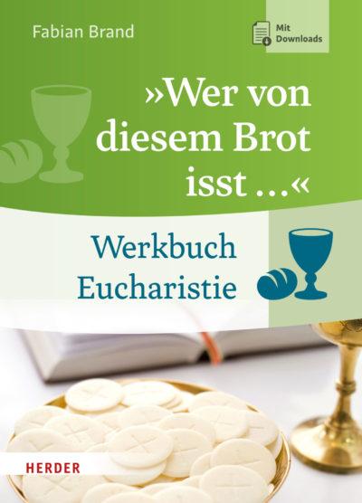 """""""Wer von diesem Brot isst…"""""""