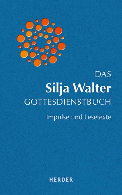 Das Silja Walter Gottesdienstbuch